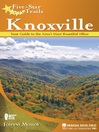 Knoxville (eBook): Your Guide to the Area&#39;s Most Beautiful Hikes